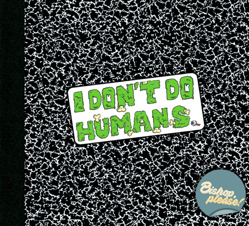 Zombie Sticker Funny Hate Life I Dont Do Humans
