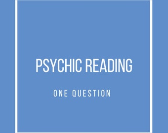 Psychic Reading: One Question