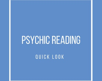 Psychic Reading: Quick Look