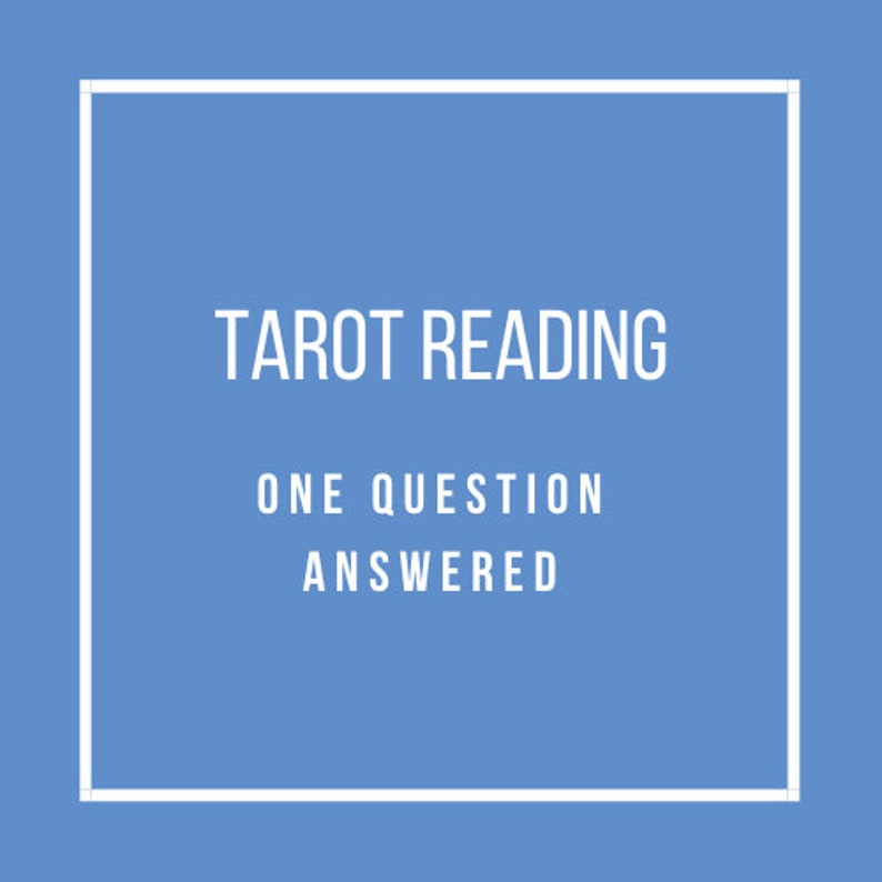 Tarot Reading  One Question Answered image 0