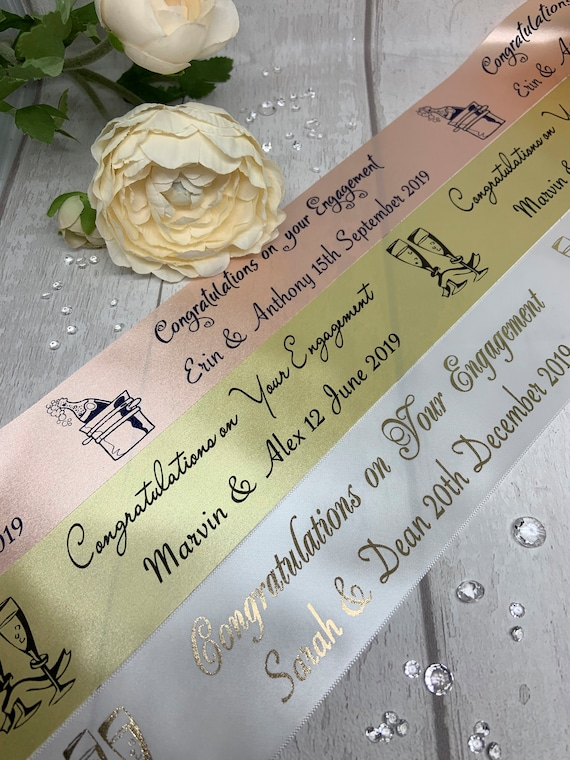 45mm Personalised Printed ENGAGEMENT Ribbon with Black or White Writing ~ Various Colours