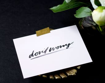 Don't Worry A6 Print