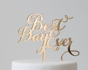 Best Day Ever : Cake Topper