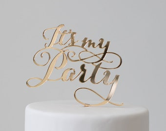 It's My Party : Cake Topper