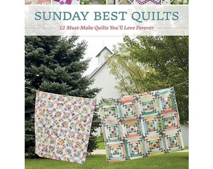 Sunday Best Quilts Book by  Sherri McConnell and Corey Yoder