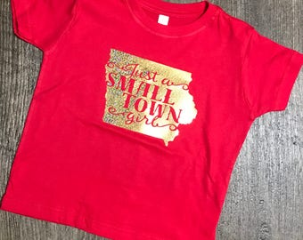 Just a small town girl//Toddler Iowa girl t-shirt//cyclones//iowa state