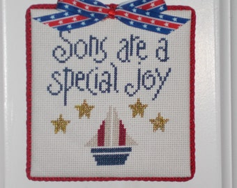 """Finished Cross Stitch """"Sons are a special joy"""""""