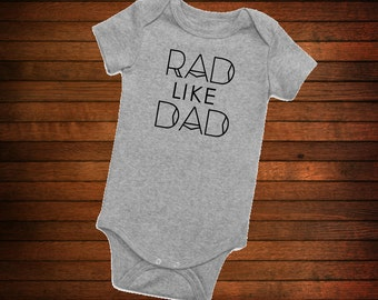 Rad like Dad onesie