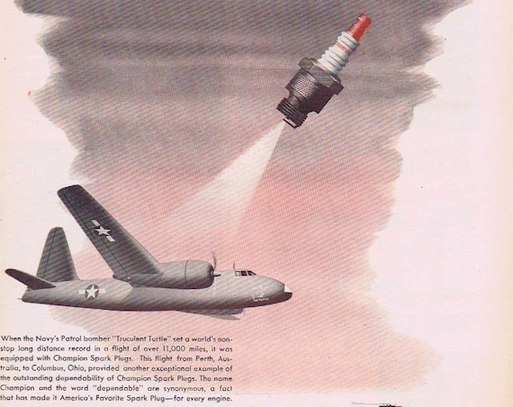 1947 Champion Spark Plugs Original Vintage Advertisement with US Navy Recording Setting Truculent Turtle Bomber