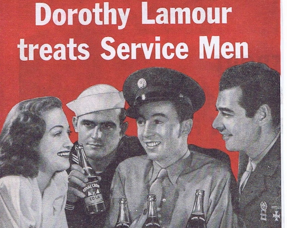 Beautiful Dorothy Lamour and WW2 Soldiers 1943 Royal Crown Cola Original Vintage Advertisement