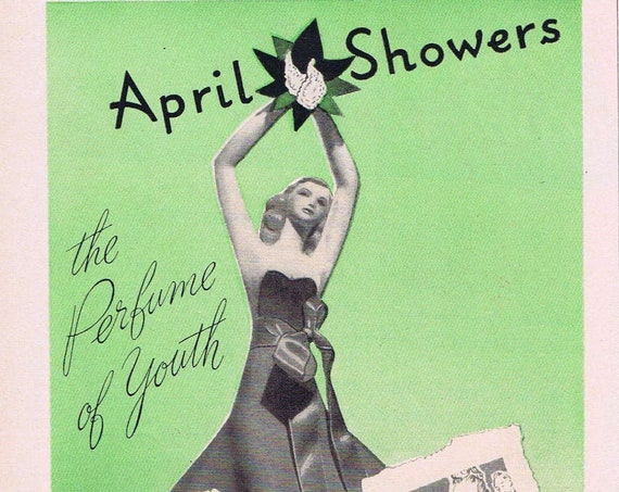 1939 April Showers the Perfume of Youth Original Vintage Advertisement