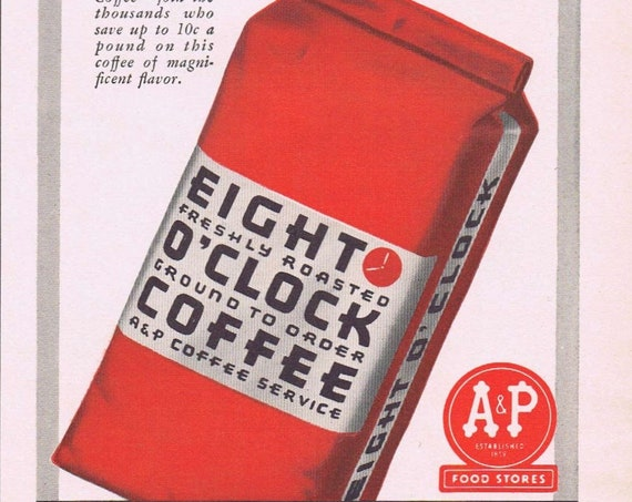 Eight O'clock America's Best-Selling Coffee and A&P Stores or Johnnie Walker Scotch Whiskey Original Vintage Ad