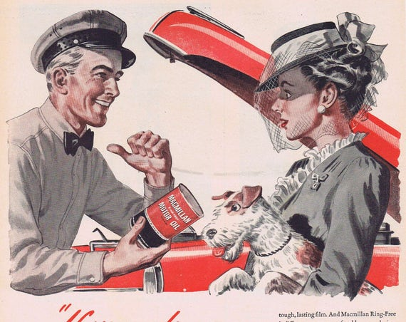 1947 Macmillan Motor Oil Ad with Vintage Dressed Woman holding a Terrier Dog