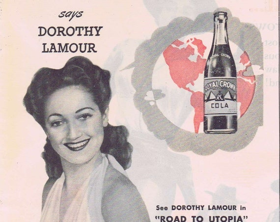Beautiful Dorothy Lamour 1946 Royal Crown Cola Old Ad