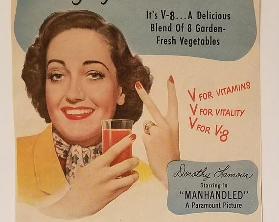 "Dorothy Lamour 1949 V-8 Vegetable Juice Vintage Advertisement starring in "" Manhandled"""