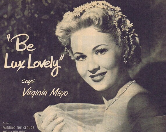 "1952 Virginia Mayo Be Lovely for Lux Toilet Soap Original Vintage Advertisement Starring in ""Painting the Clouds with Sunshine"""