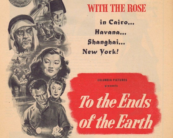 To the Ends of the Earth 1948 Original Movie Ad with Dick Powell & Signe Hasso