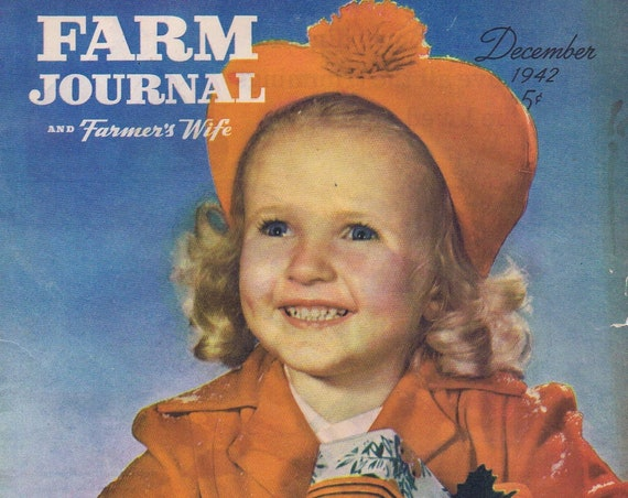 1942 Christmas WW2 Smiling Little Girl with Presents Farm Magazine Cover or Uncle Sam Christmas Dinner Armour & Company Original Vintage Ad