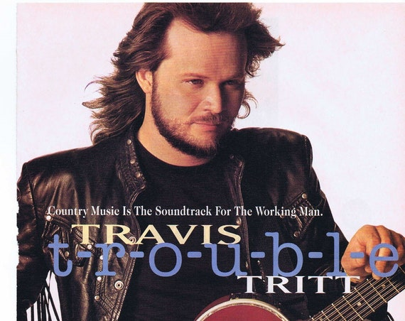 Travis Tritt Music Album Trouble 1994 Original Advertisement