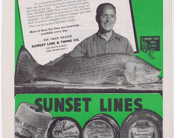 1946 Sunset Fishing Lines Original  Vintage Advertisement See Giant Fish