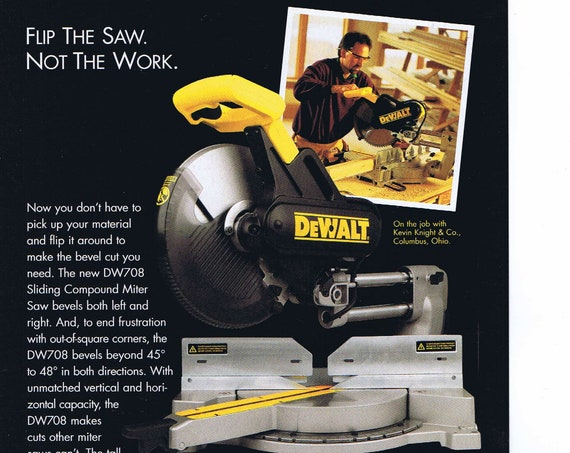 "DeWalt DW708 12"" Sliding Compound Miter Saw or DW733 12.5"" Portable Planer Original Vintage Advertisement"