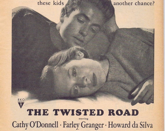 The Twisted Road 1948 original movie ad Cathy O'Donnell and Farley Granger Free Shipping