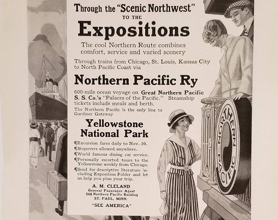 1915 Scenic Northwest Exposition by Northern Pacific Railway and Steamship Yellowstone Park Line Original Vintage Advertisement