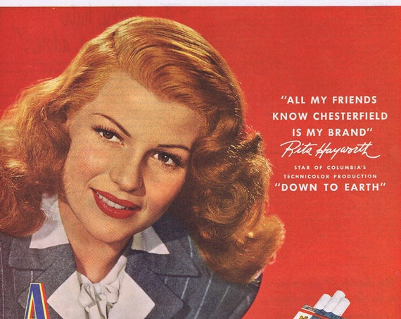 "Rita Hayworth 1947 Chesterfield Cigarettes Original Vintage Ad starring in ""Down to Earth"" film"