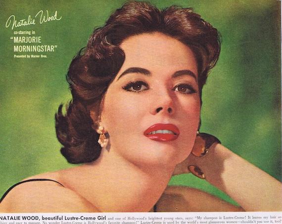 "Beautiful Natalie Wood 1958 Lustre-Creme Shampoo Original Vintage Ad Starring in ""Marjorie Morningstar"""