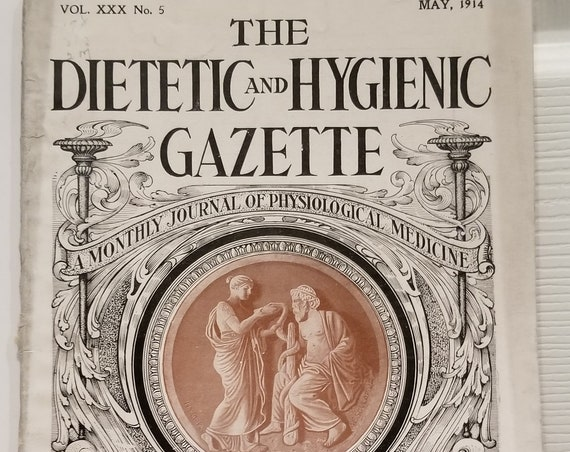 The Dietetic and Hygienic Gazette Magazine May 1914 Over 100 Years Old