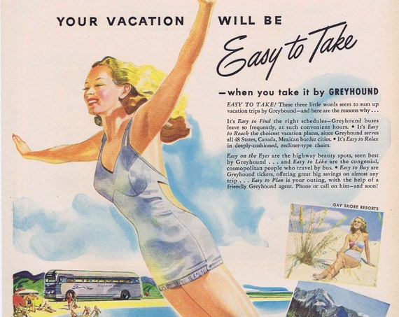 1947 Greyhound Bus Easy to Take Vacation Original Vintage Advertisement with Pretty Girl in Bathing Suit