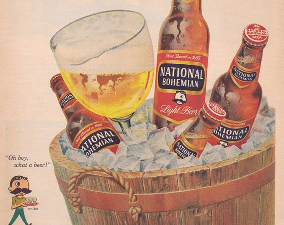 1957 National Bohemian Beer Original Vintage Advertisement with Unique and Collectible Mascot Mr. Bob, O Boy What a Beer