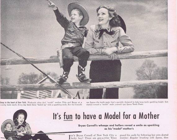 1947 Fun to Have Model Titia Cornell for a Mother Young Cowboy Ipana Tooth Paste or Hood Automobile Tires Original Vintage Ad