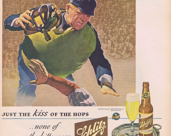 1944 Schlitz Beer with Baseball Umpire or Palmolive Soap with WW2 Soldier and Don't Waste Soap Original Vintage Advertisement