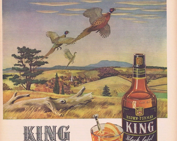 1944 Brown-Forman King Black Label Whiskey Original Vintage Advertisement with Peasants in Background