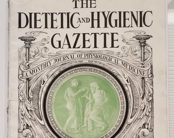 Dietetic and Hygienic October 1914 Journal of Physiological Medicine Magazine