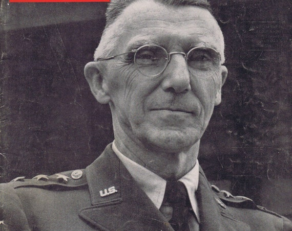 Lieutenant General Joseph W Stilwell Life Magazine Cover or Parker '51 Ink Pen Original Vintage Advertisement