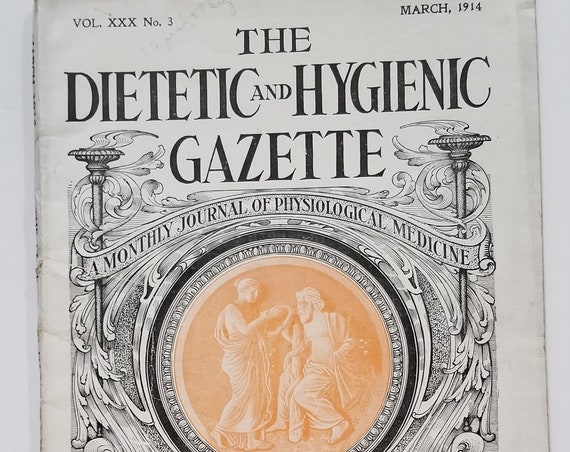 The Dietetic and Hygienic Gazette Magazine March 1914 Over 100 Years Old