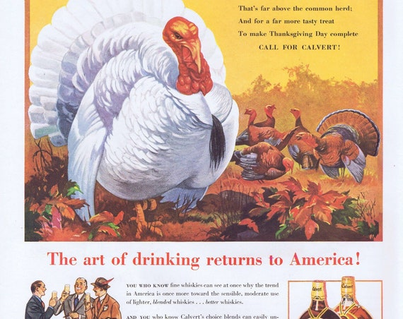1938 Calvert Whiskey with Snow-White Turkey or Sanforized-Shrunk Clothing with Gilbert Bundy Art Original Vintage Advertisement