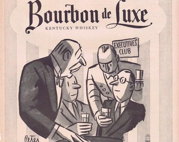 1952 Bourbon de Luxe Kentucky Whiskey with Peter Arno Vintage Art Original Advertisement
