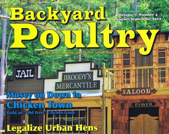 Backyard Poultry Magazine August/September 2012 New and Unread All About Chickens