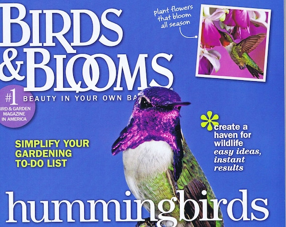 Bird and Blooms Annual Hummingbird Issue Magazine June/July 2012
