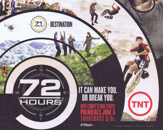 72 Hours TNT Reality Competition Series Premiere June 6, 2013 Advertisement Free Shipping