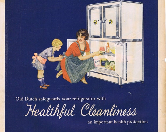 Old Dutch Cleaner and Vintage 1927 Refrigerator Old Advertisement