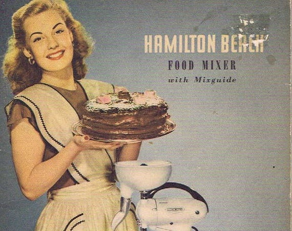 Hamilton Beach 1948 Food Mixer Instruction Book with Many Pictures and Recipes