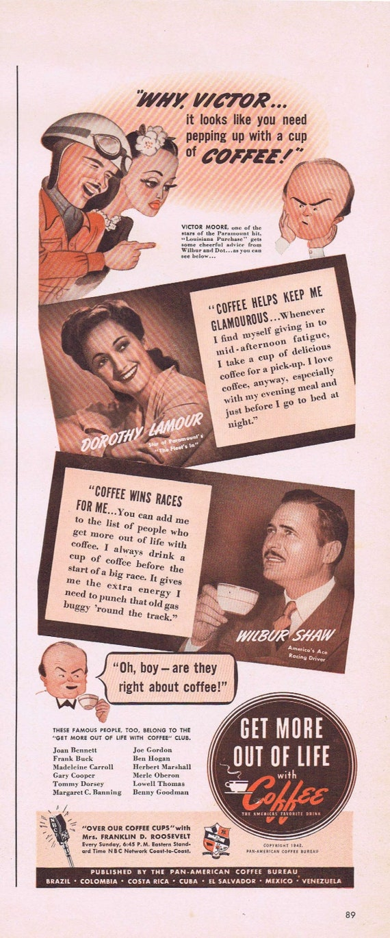 1942 Coffee America's Favorite Drink with Dorothy Lamour, Victor Moore and Wilbur Shaw Original Vintage Advertisement