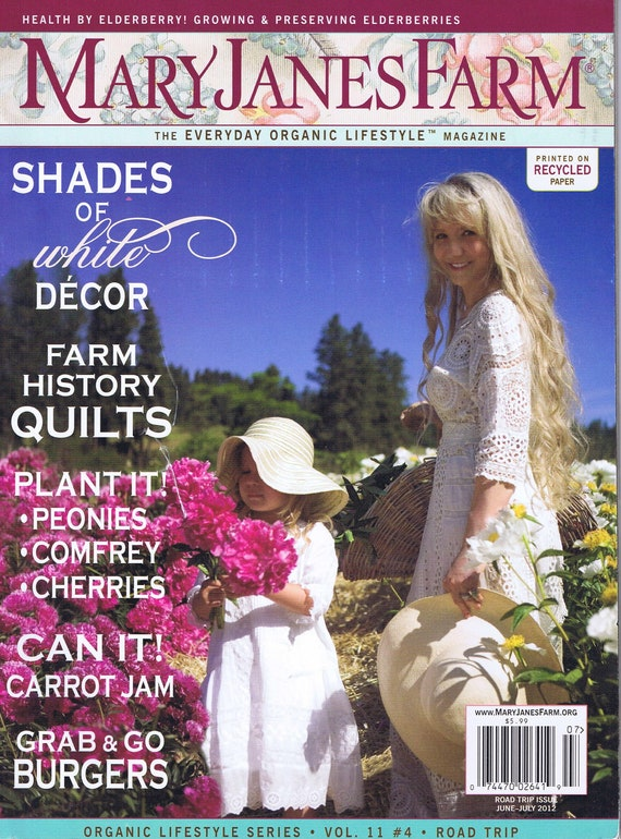 Mary Janes Farm June/July 2012 Everyday Organic Lifestyle Magazine