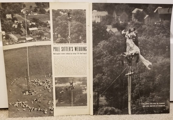 Pole Sitter's Wedding 1946 Magazine Pictures and Story Get Married on a 176 Foot with 1700 Spectators