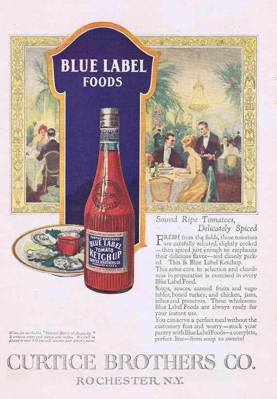1920 Blue Label Tomato Ketchup Original Vintage Ad by Curtice Brothers