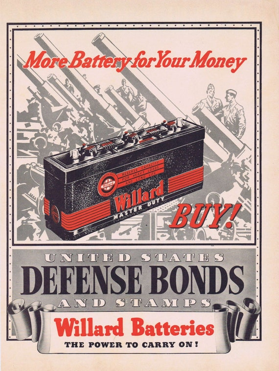 1941 Willard Master Duty Battery WW2 Original Vintage Advertisement and Buy United States Defense Bonds and Stamps